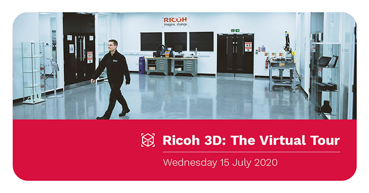 Ricoh virtual tour to show business benefits of 3D printing in post COVID-19 world